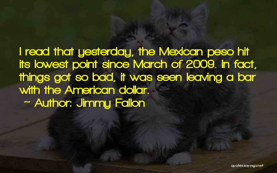 Mexican Quotes By Jimmy Fallon
