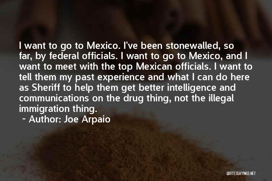 Mexican Quotes By Joe Arpaio