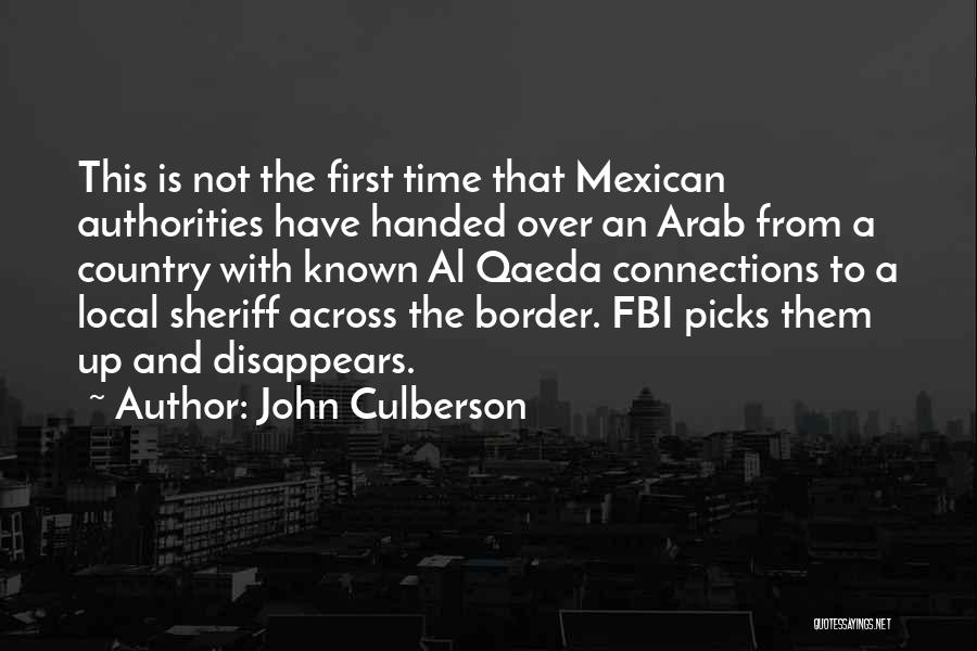 Mexican Quotes By John Culberson