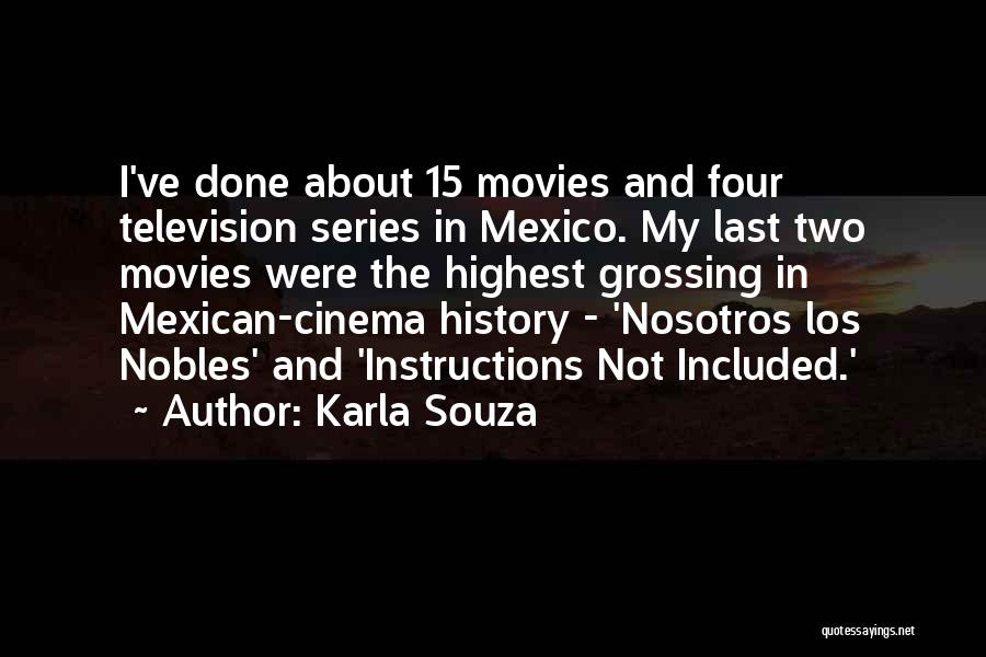 Mexican Quotes By Karla Souza