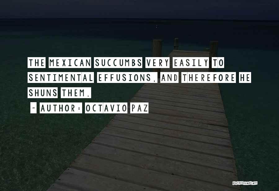 Mexican Quotes By Octavio Paz