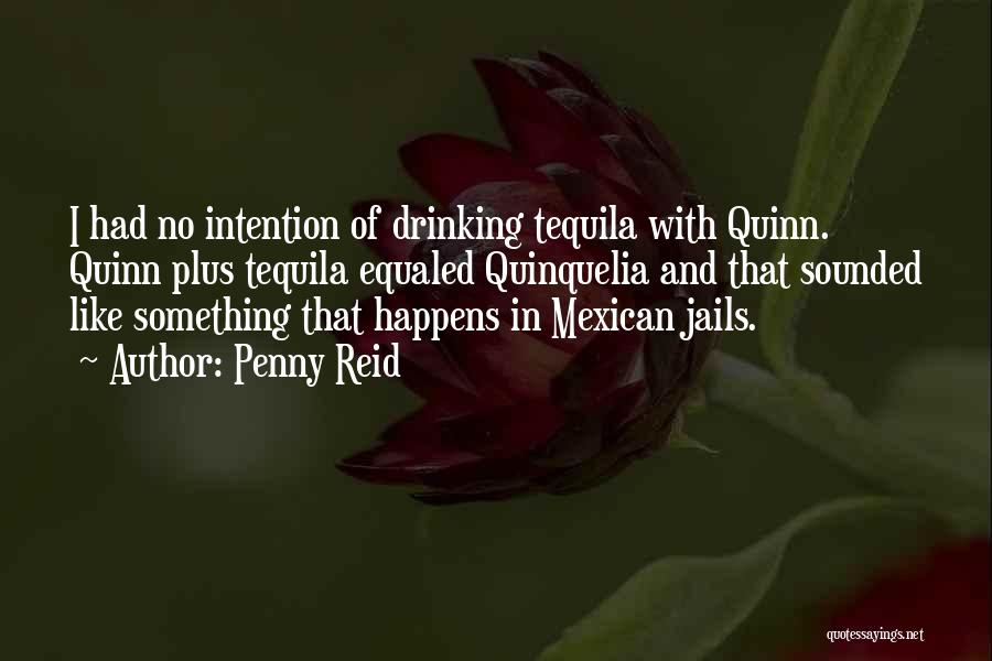 Mexican Quotes By Penny Reid