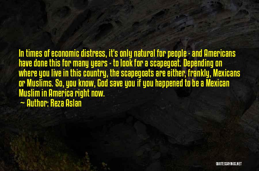 Mexican Quotes By Reza Aslan