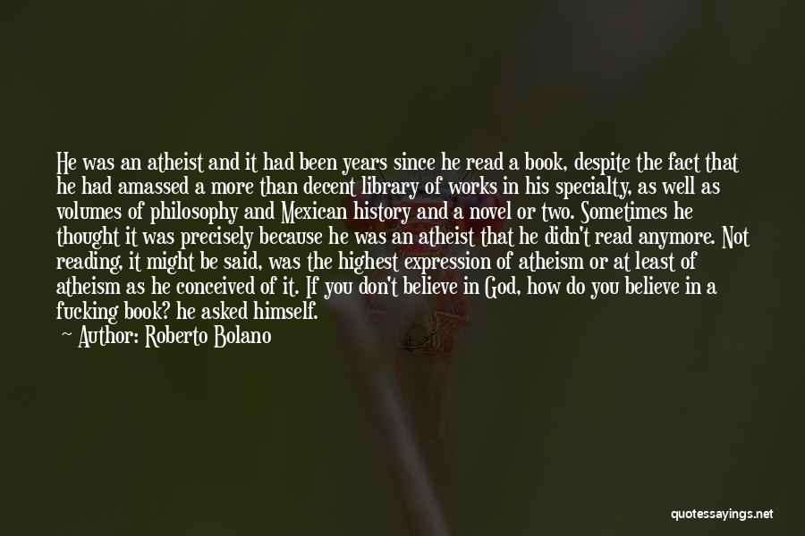 Mexican Quotes By Roberto Bolano