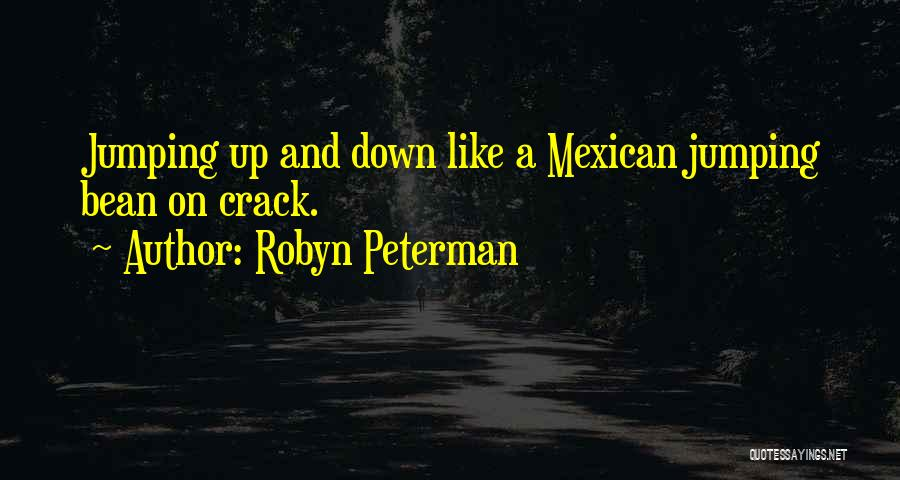Mexican Quotes By Robyn Peterman
