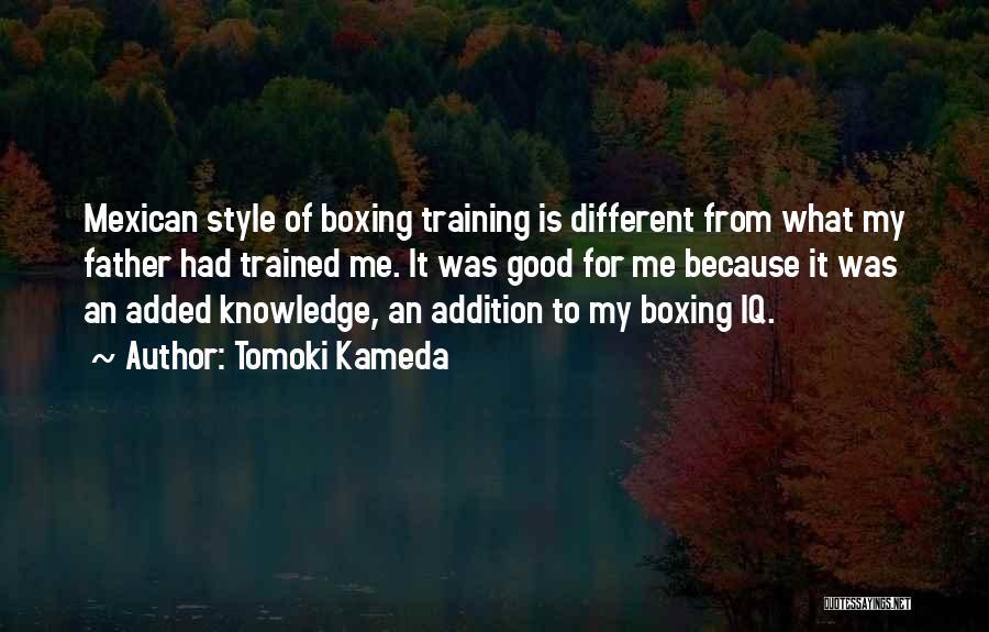 Mexican Quotes By Tomoki Kameda