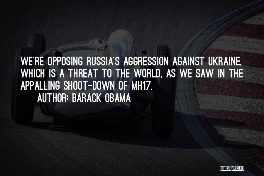 Mh17 Quotes By Barack Obama