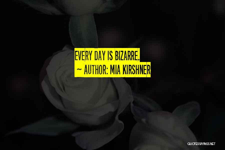 Mia Kirshner Quotes 1150627