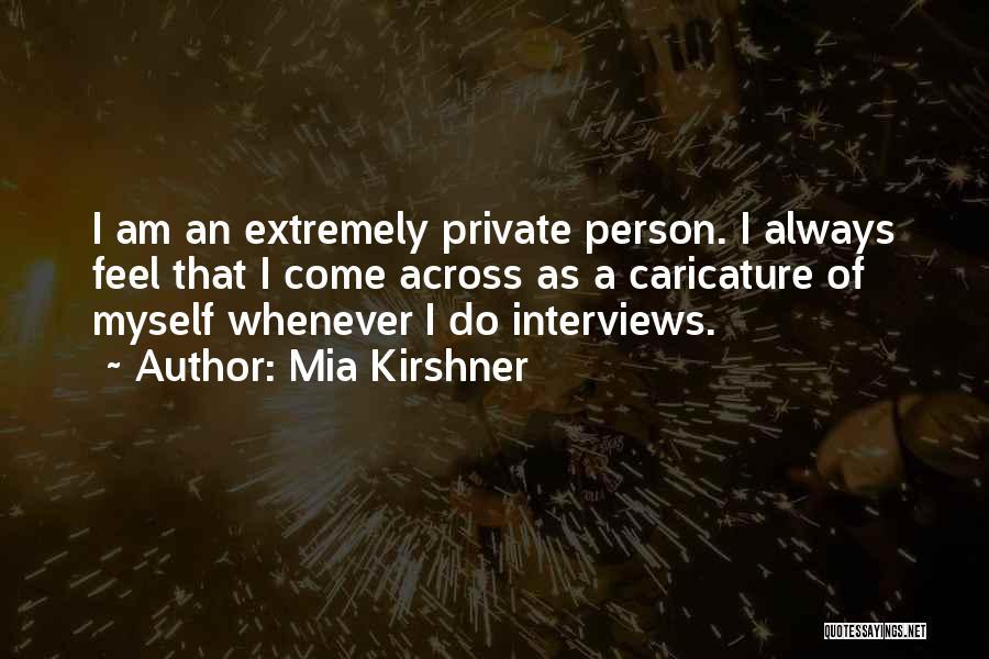 Mia Kirshner Quotes 1258818