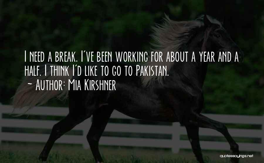 Mia Kirshner Quotes 1782106