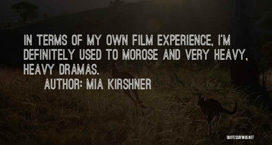 Mia Kirshner Quotes 183348