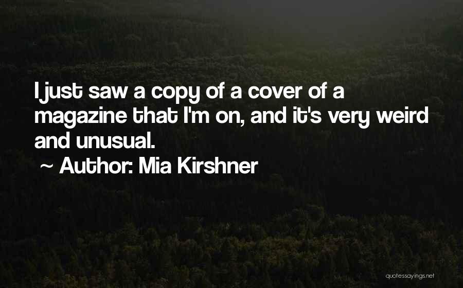 Mia Kirshner Quotes 2098644