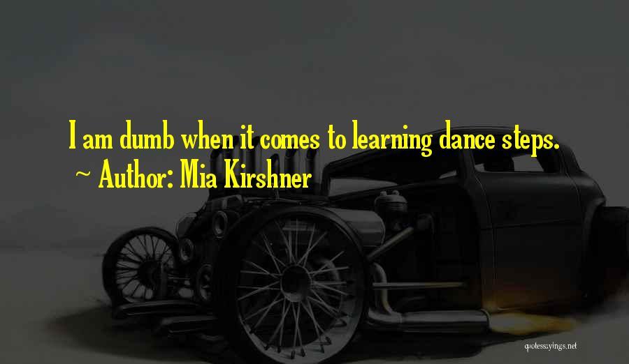 Mia Kirshner Quotes 617543