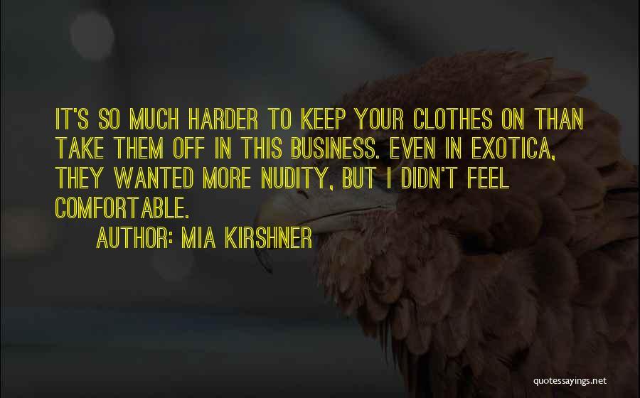 Mia Kirshner Quotes 622489