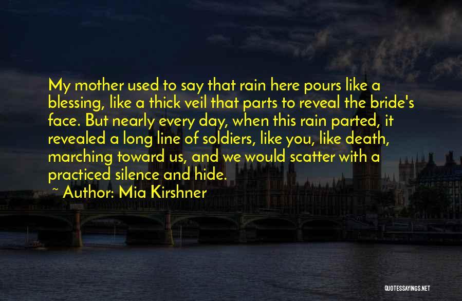 Mia Kirshner Quotes 650871