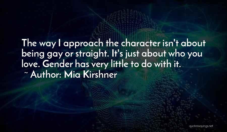 Mia Kirshner Quotes 948284