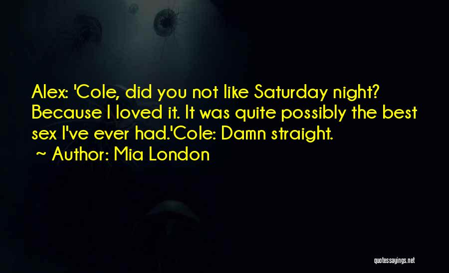 Mia London Quotes 1374386