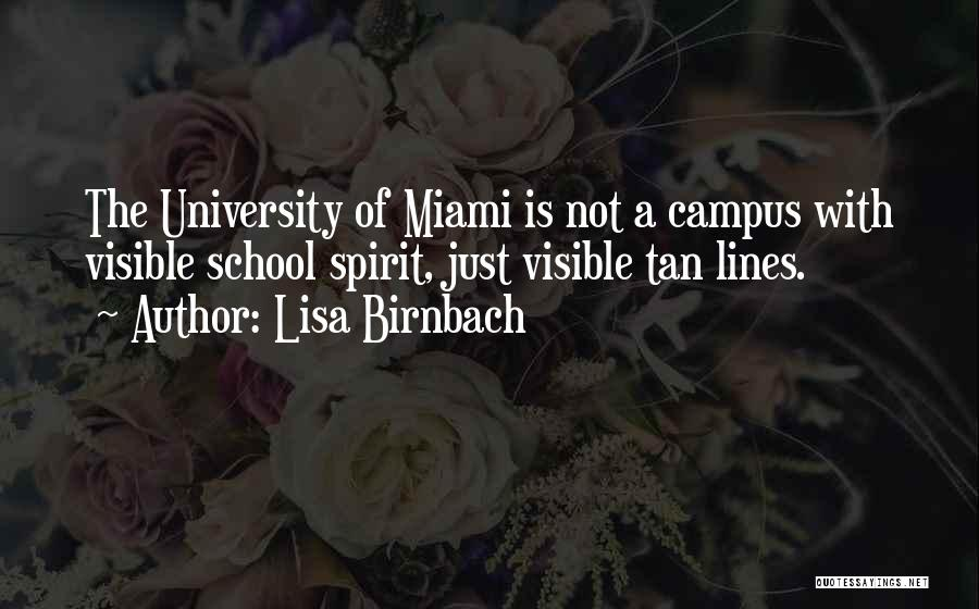 Top 12 Quotes & Sayings About Miami University