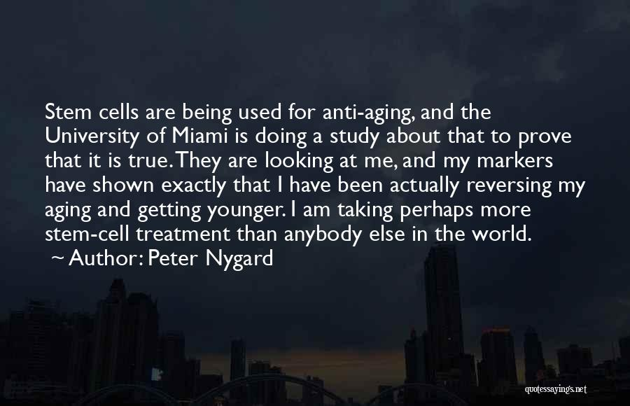 Miami University Quotes By Peter Nygard