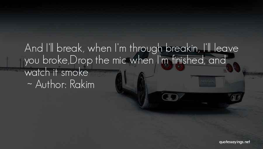 Mic Drop Quotes By Rakim