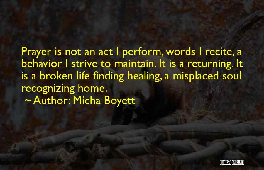 Micha Boyett Quotes 327073