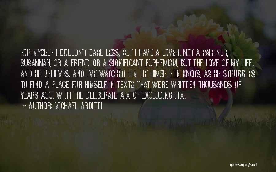 Michael Arditti Quotes 84390