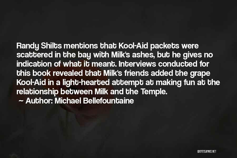 Michael Bellefountaine Quotes 2183680