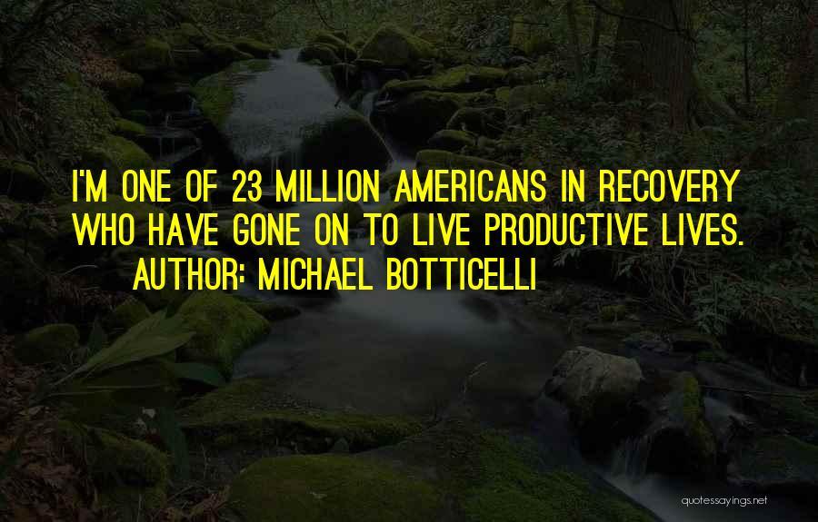 Michael Botticelli Quotes 101550