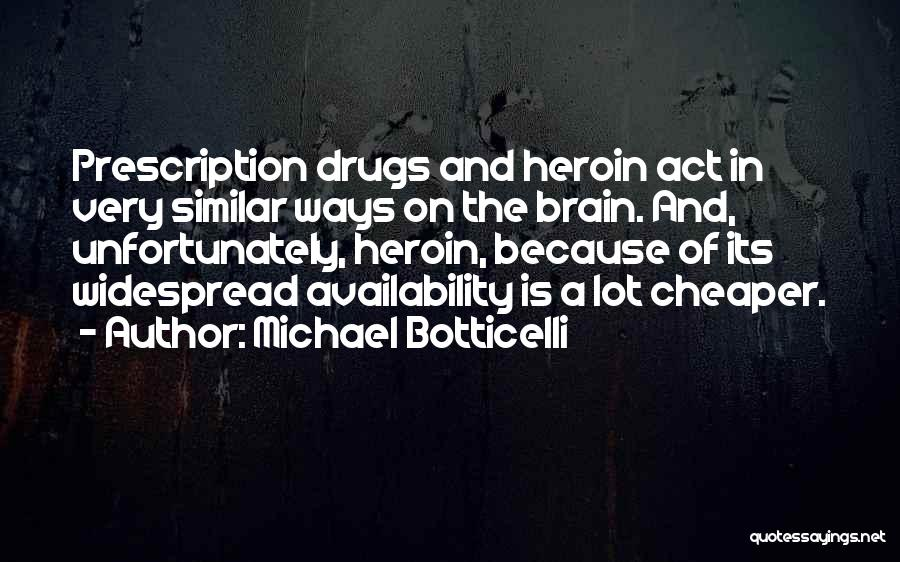 Michael Botticelli Quotes 1283231