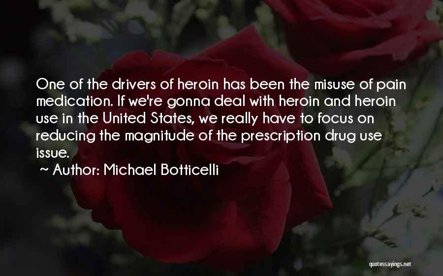 Michael Botticelli Quotes 1441537