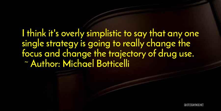 Michael Botticelli Quotes 189140