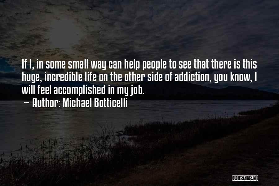 Michael Botticelli Quotes 2114731