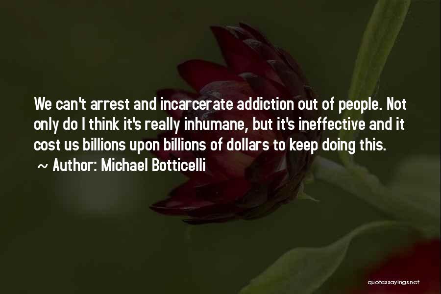Michael Botticelli Quotes 2215859