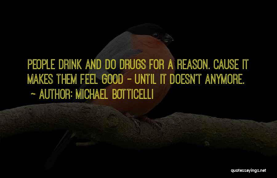 Michael Botticelli Quotes 424250