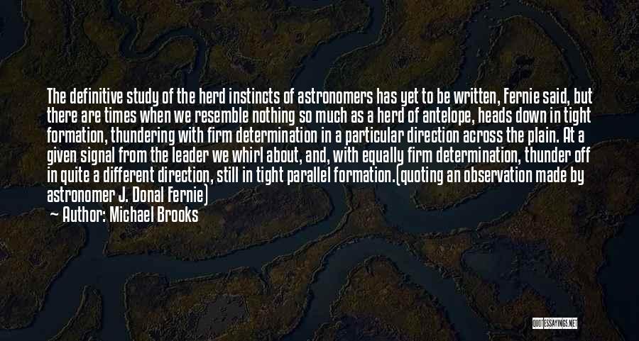 Michael Brooks Quotes 1277065