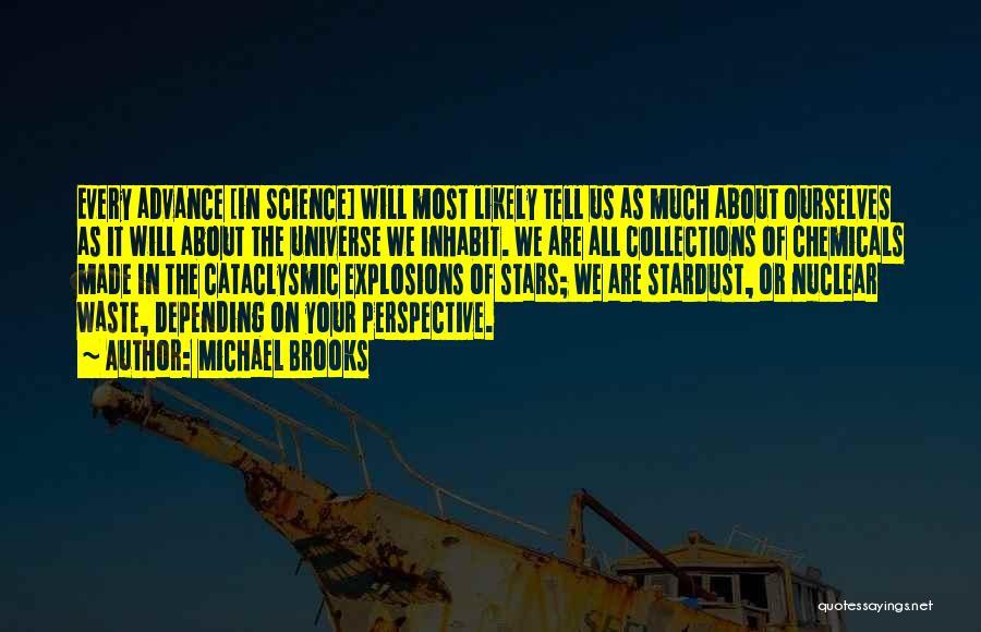 Michael Brooks Quotes 172262