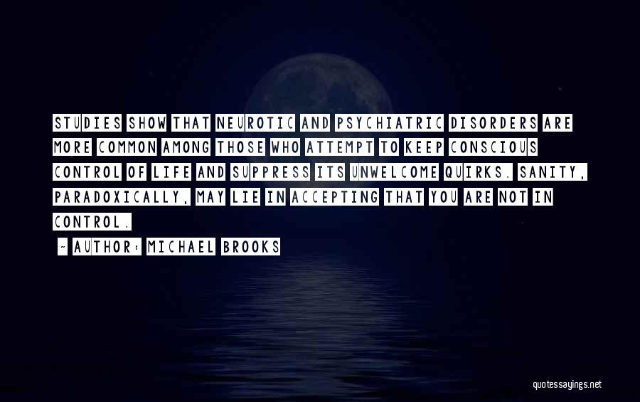 Michael Brooks Quotes 202935
