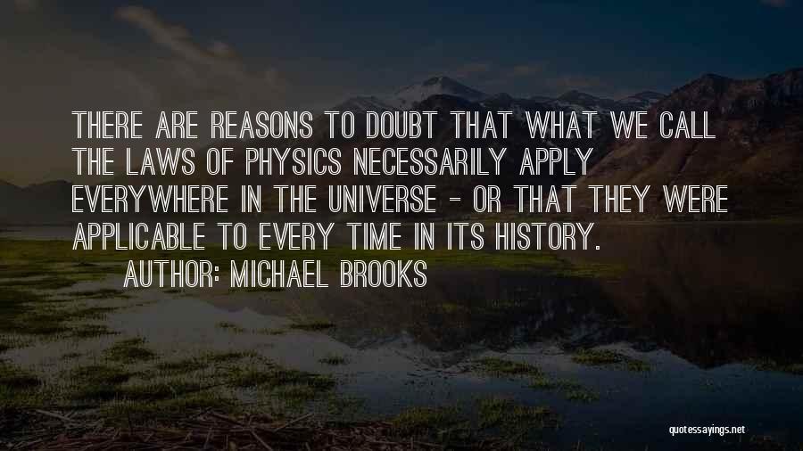 Michael Brooks Quotes 2163571