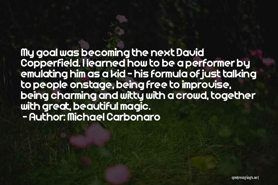 Michael Carbonaro Quotes 1098844