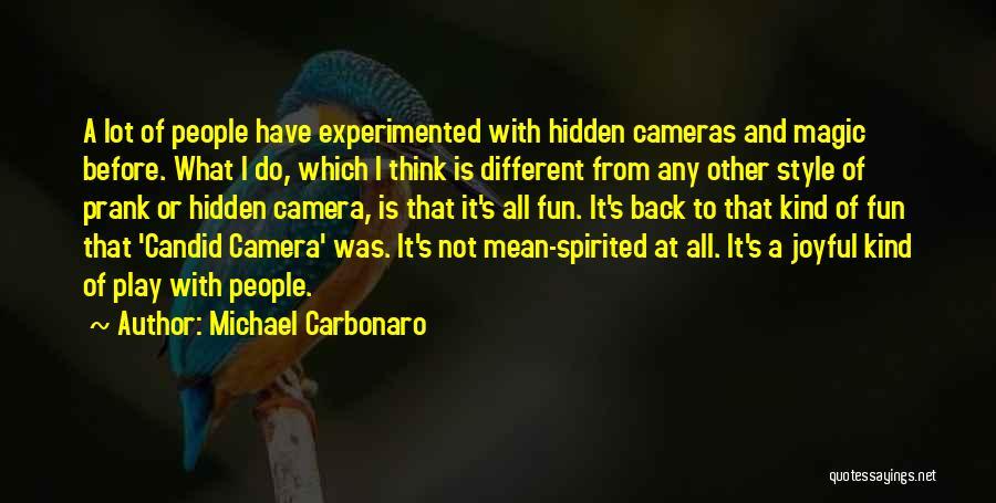 Michael Carbonaro Quotes 1756155