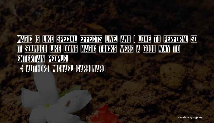 Michael Carbonaro Quotes 2161188