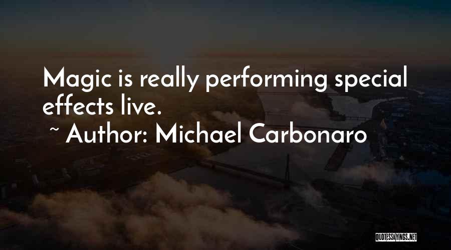 Michael Carbonaro Quotes 2170440