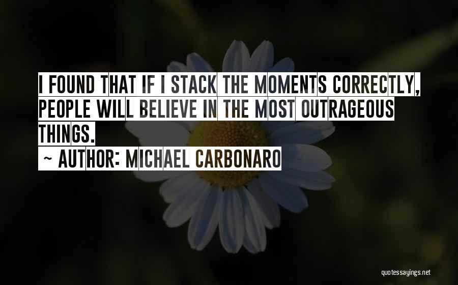 Michael Carbonaro Quotes 220614