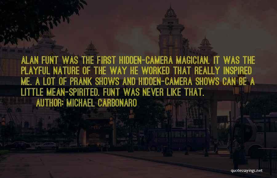 Michael Carbonaro Quotes 292623