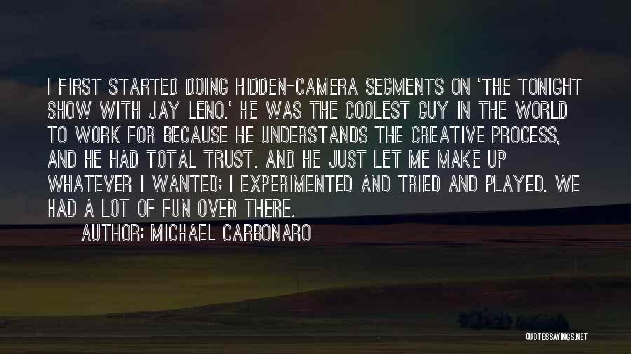 Michael Carbonaro Quotes 649672