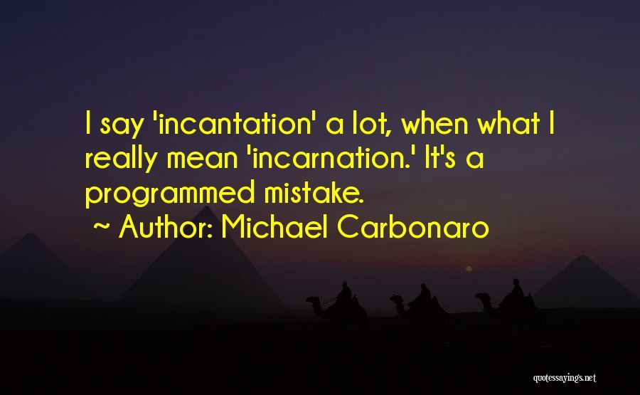 Michael Carbonaro Quotes 901073