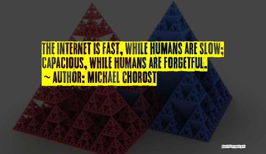 Michael Chorost Quotes 1804703