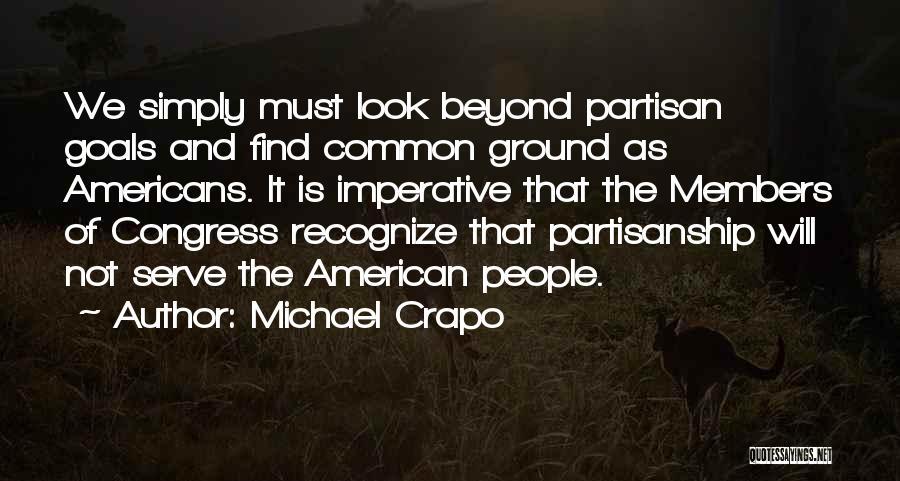 Michael Crapo Quotes 570806