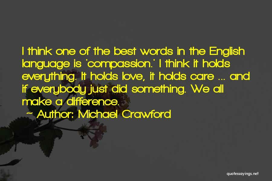Michael Crawford Quotes 317771