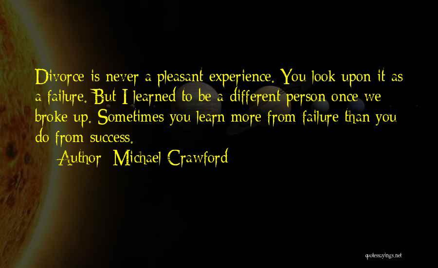 Michael Crawford Quotes 434169